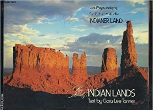 LES PAYS INDIENS- RAY MANLEY S- INDIAN LANDS- ouvrage trilingue: LEE TANNER CLARA