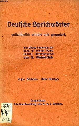 DEUTSCHE SPRICHWÖRTER, 2 BÄNDEN: WUNDERLICH G.