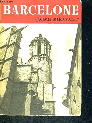 BARCELONE: MIRAVALL JAIME