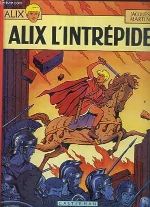 ALIX - TOME 1. ALIX L'INTREPRIDE.: MARTIN JACQUES