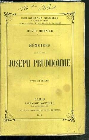 MEMOIRES DE MONSIEUR JOSEPH PRUDHOMME - TOME DEUXIEME / BIBLIOTHEQUE NOUVELLE: MONNIER HENRI