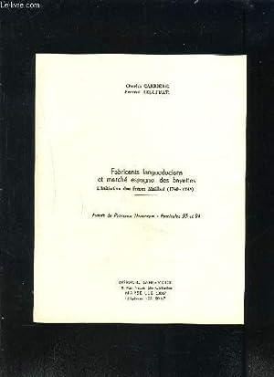 FABRICANTS LANGUEDOCIENS ET MARCHE ESPAGNOL DES BAYETTES- L INITIATIVE DES FRERES MAILHOL- 1740-...
