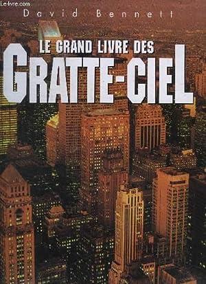 LE GRAND LIVRE DES GRATTE-CIEL: BENNETT DAVID
