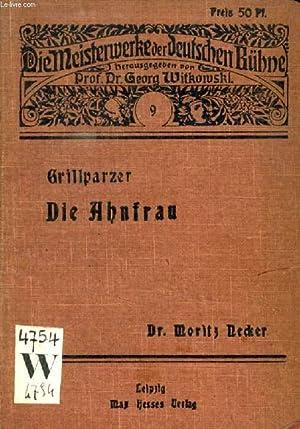 DIE AHNFRAU, TRAUERSPIEL IN 5 AUFZÜGEN: GRILLPARZER FRANZ, Von M. NECKER