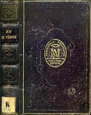 LE JUIF DE VERONE, RECIT HISTORIQUE DE: BRESCIANI P. ANTONIO,