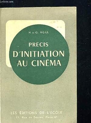 PRECIS D INITIATION AU CINEMA - CALSSES DE 3 E 2 E 1 RE ET CLASSES SUPERIEURES - 3 E EDITION REVUE ...