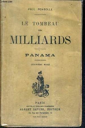 LE TOMBEAU DES MILLIARDS - PANAMA.: PONSOLLE PAUL