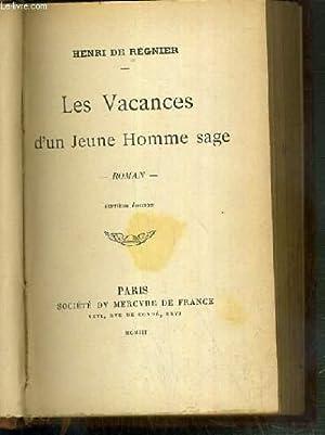 LES VACANCES D'UN JEUNE HOMME SAGE - 7eme EDITION: REGNIER HENRI DE