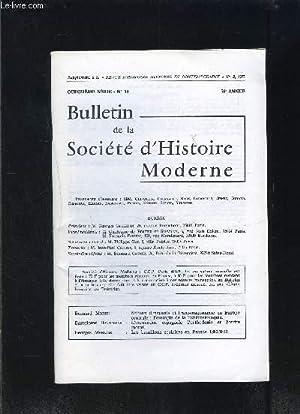 BULLETIN DE LA SOCIETE D HISTOIRE MODERNE-: COLLECTIF
