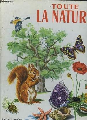 TOUTE LA NATURE - ENCYCLOPEDIE EN COULEUR: REFOY MARIE