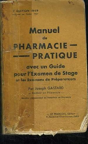MANUEL DE PHARMACIE PRATIQUE - AVEC UN: GASTARD JOSEPH
