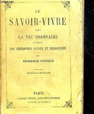 LE SAVOIR VIVRE DANS LA VIE ORDINAIRE: DUFAUX ERMANCE