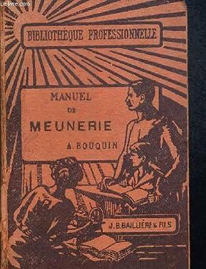 MANUEL DE MEUNERIE - BIBLIOTHEQUE PROFESSIONNELLE: BOUQUIN A.
