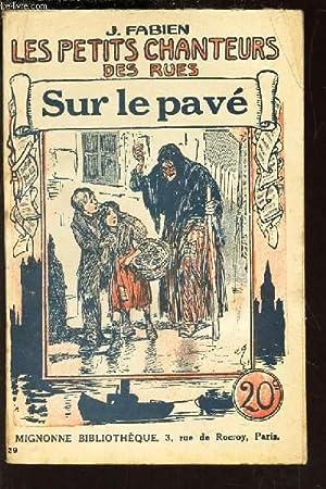 SUR LE PAVE/ N° 29 DE LA: FABIEN J.