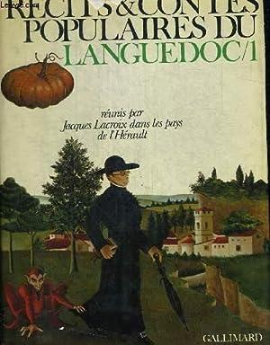 RECITS ET CONTES POPULAIRES DU LANGUEDOC 1: LACROIX JACQUES