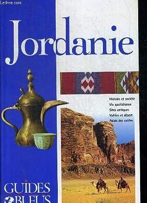 JORDANIE / HISTOIRE - VIE QUOTIDIENNE - SITES ANTIQUES - VALLEES ET DESERT - PALAIS DES ...
