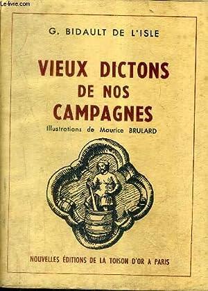 VIEUX DICTONS DE NOS CAMPAGNES - TOME 2.: G.BIDAULT DE L'ISLE
