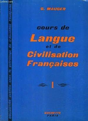 COURS DE LANGUE ET DE CIVILISATION FRANCAISES: G.MAUGER