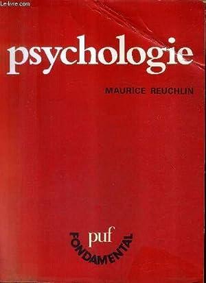 PSYCHOLOGIE / 8E EDITION MISE A JOUR.: REUCHLIN MAURICE