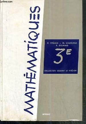 MATHEMATIQUES / COLLECTION DE MATHEMATIQUES - CLASSE: COSSART E. -