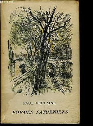 POEMES SATURNIENS - PREMIERS VERS: VERLAINE PAUL