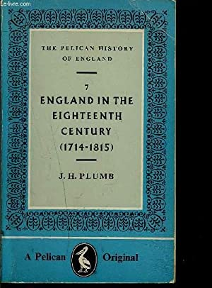 ENGLAND IN THE EIGHTEENTH CENTURY 1714-1815- N°7- THE PELICAN HISTORY OF ENGLAND- Texte en ...