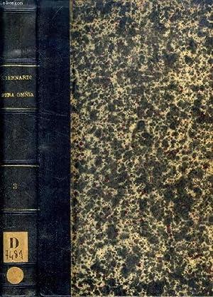 SAECULUM XII S. BERNARDI ABBATIS PRIMI CLARAE-VALLENSIS: SANCTUS BERNARDUS, Cura