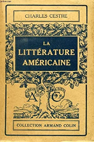 LA LITTERATURE AMERICAINE: CESTRE CHARLES