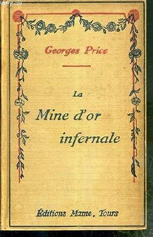 LA MINE D'OR INFERNALE - LES HEROS: PRICE GEORGES