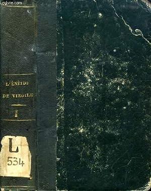 L'ENEIDE DE VIRGILE, LES BUCOLIQUE ET LES GEORGIQUES, TOME I: VIRGILE, Par M. DE PONGERVILLE, ...