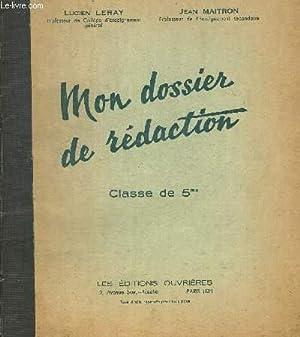 MON DOSSIER DE REDACTION - CLASSE DE 5me: LERAY LUCIEN - MAITRON JEAN