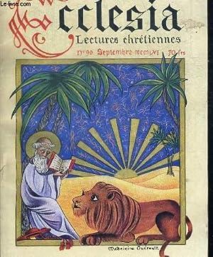 ECCLESIA LECTURES CHRETIENNES N°90 - SEPTEMBRE 1956 - UN SAINT - LES MNUSCRITS DE LA PETITE ...