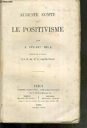 AUGUSTE COMTE ET LE POSITIVISME: MILL STUART J.