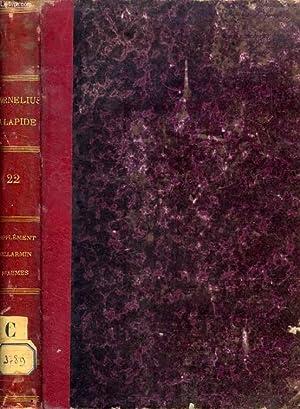 COMMENTARIA IN SCRIPTURAM SACRAM R. P. CORNELII: LAPIDE R. P.