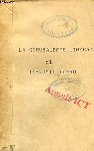 LA GERUSALEMME LIBERATA: TASSO TORQUATO