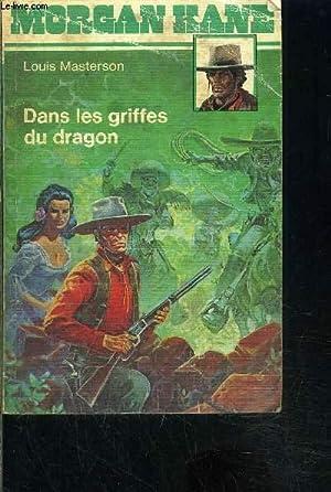 MORGAN KANE- N°2- DANS LES GRIFFES DU DRAGON: MASTERSON LOUIS