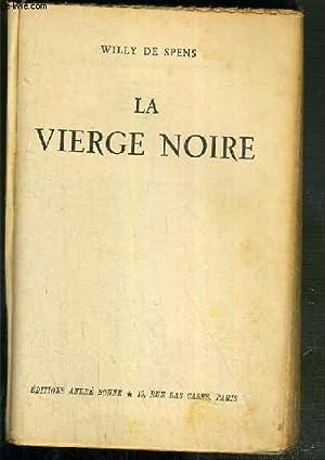 LA VIERGE NOIRE: SPENS WILLY DE