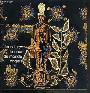 JEAN LURCAT - LE CHANT DU MONDE ANGERS - MUSEE JEAN LURCAT: LURCAT JEAN