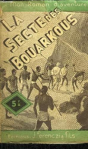 LA SECTE DES BOUARKOUS - COLLECTION MON ROMAN D'AVENTURES N°33: TOSSEL PAUL