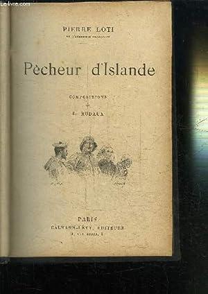 PECHEUR D'ISLANDE - LE ROMAN D'UN SPAHI - LE PRINCE ZILAH: LOTI PIERRE