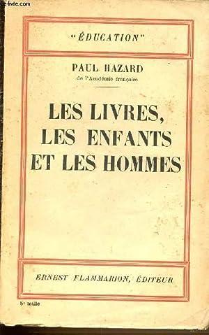 LES LIVRES, LES ENFANTS ET LES HOMMES: HAZARD PAUL