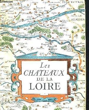 LES CHATEAUX DE LA LOIRE. PHOTOGRAPHIES DE SCHALL BRASSAI ROUBIER: COLLECTIF