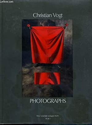 PHOTOGRAPHS - THE MASTER COLLECTION - BOOK I - TEXTE EN ANGLAIS, FRANCAIS et ALLEMAND.: VOGT ...