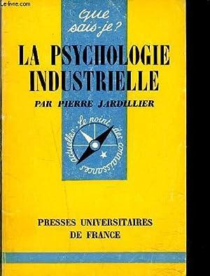 LA PSYCHOLOGIE INDUSTRIELLE: JARDILLIER PIERRE