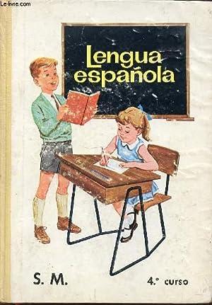 LENGUA ESPANOLA - CLASE DE INGRESO. 4° CURSO.: COLLECTIF
