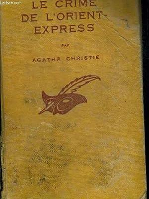 LE CRIME DE L ORIENT EXPRESS. TEXTE: CHRISTIE AGATHA