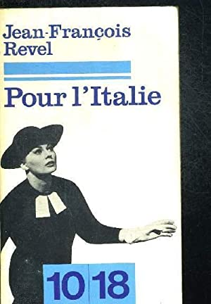 POUR L ITALIE: REVEL JEAN FRANCOIS
