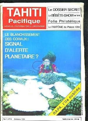 TAHITI PACIFIQUE. VOL. 1. N°6. OCTOBRE 1991.: COLLECTIF