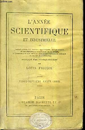L'ANNEE SCIENTIFIQUE ET INDUSTRIELLE - 27E ANNEE 1883 .: COLLECTIF