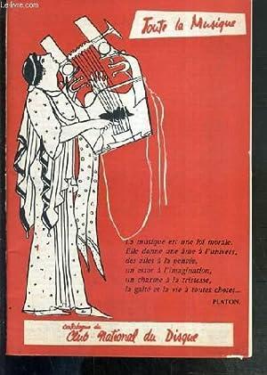 CATALOGUE DU CLUB NATIONAL DU DISQUE - TOUTE LA MUSIQUE.: COLLECTIF